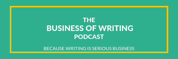 The Business of Writing Podcast