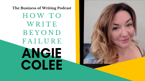 BOW 005: Writing Beyond Failure w/ Angie Colee