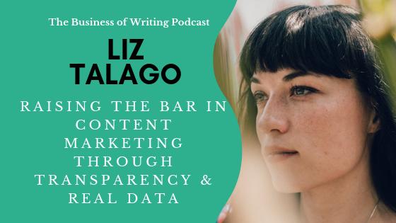 BOW 010: Raising The Bar in Content Marketing Through Real Data w/ Liz Talago