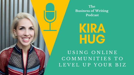 BOW 023: How To Use Online Communities To Level Up Your Biz w/ Kira Hug