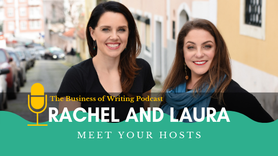 BOW 001: Welcome to the Business of Writing Podcast w/ Laura Gale and Rachel Mazza