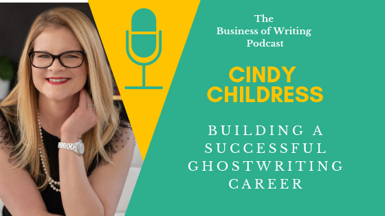 BOW 011: Building a Successful Ghostwriting Career w/ Cindy Childress