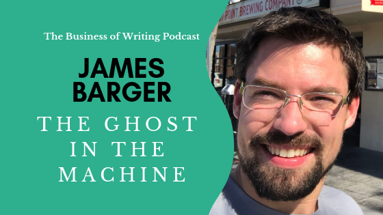 BOW 012: The Ghost In The Machine w/ James Barger