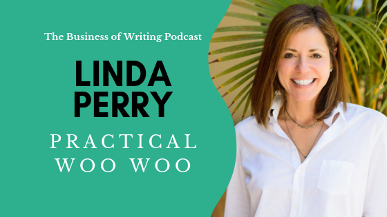 BOW 035: Practical Woo Woo w/ Linda Perry