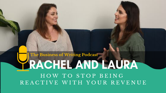 BOW 024: How To Stop Being Reactive With Your Revenue w/ Rachel and Laura