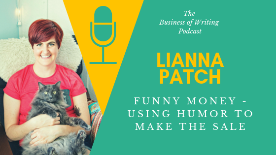 BOW 040 – Lianna Patch: Funny Money – Using Humor to Make the Sale