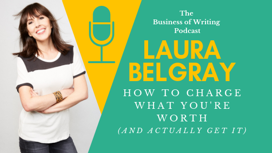 BOW 025: How To Charge What You're Worth w/ Laura Belgray