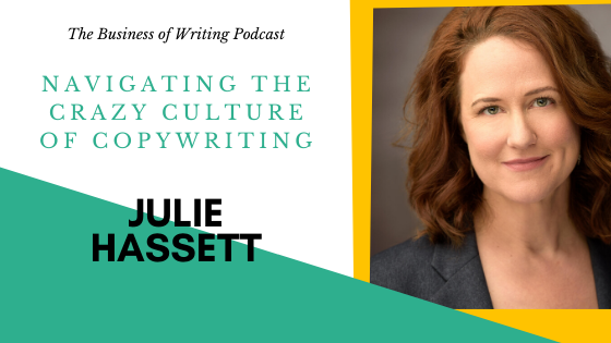 BOW 041 – Julie Hassett: Navigating the Crazy Culture of Copywriting