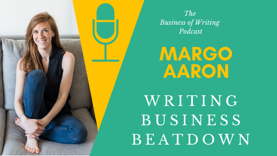 BOW 049 – Margo Aaron: Writing Business Beatdown