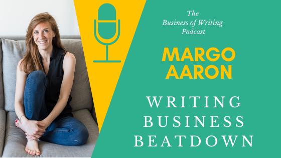 BOW 049 – Margo Aaron: Writing Business Beatdown