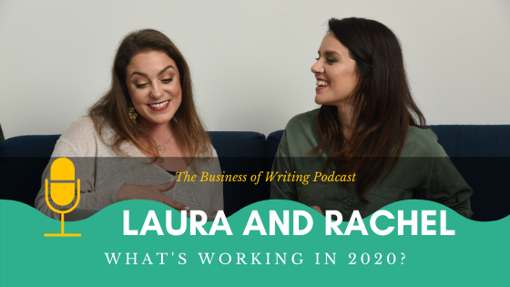 BOW 043 – Rachel and Laura: What's Working Now In 2020?