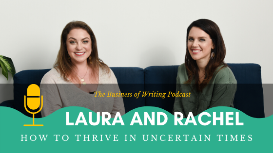 BOW 048 – Rachel and Laura: How To Thrive In Uncertain Times