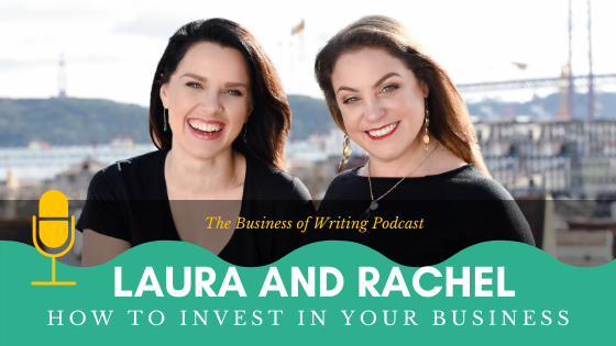 BOW 054 – Rachel and Laura: How To Invest In Your Business