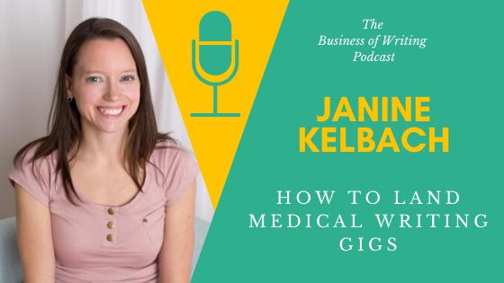 BOW 063 – Janine Kelbach: How To Land Medical Writing Gigs