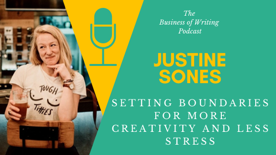 BOW 058 – Justine Sones: Setting Boundaries For More Creativity and Less Stress