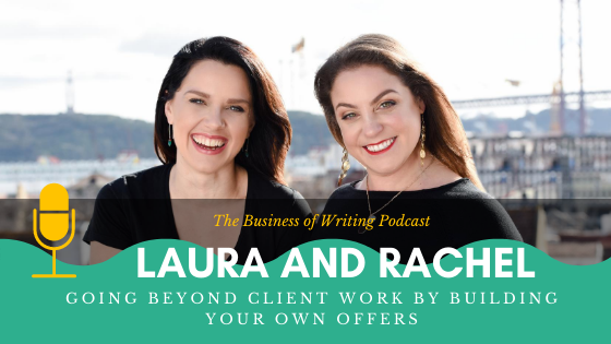 BOW 072 – Rachel and Laura: Going Beyond Client Work By Building Your Own Offers