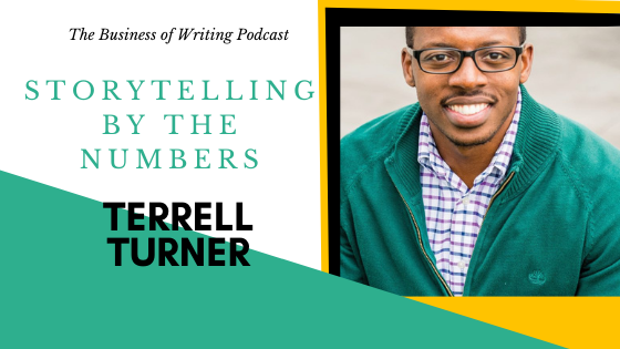 BOW 076 – Terrell Turner: Storytelling By The Numbers