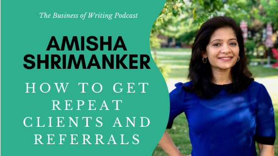BOW 080: Amisha Shrimanker – How To Get Repeat Clients and Referrals