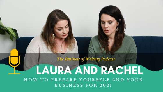 BOW 085 – Rachel and Laura: How To Prepare Yourself And Your Business For 2021