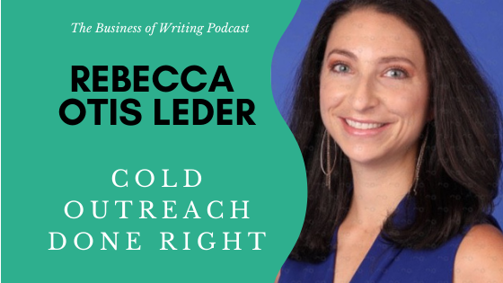 BOW 087 – Rebecca Otis Leder: Cold Outreach Done Right