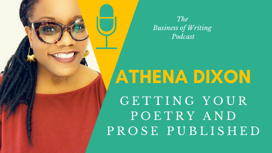 BOW 088 – Athena Dixon: Getting Your Poetry and Prose Published