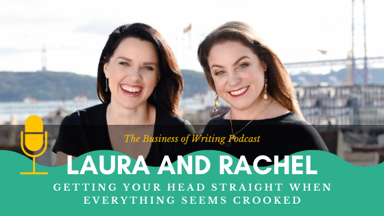 BOW 089 – Rachel and Laura: Getting Your Head Straight When Everything Seems Crooked