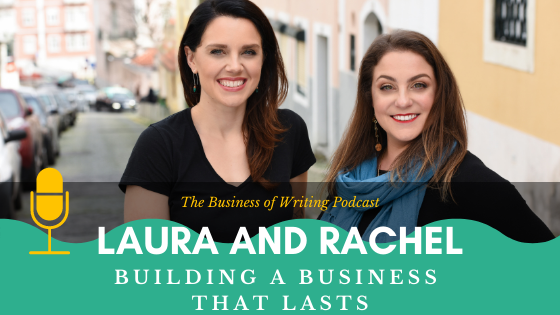 BOW 094 – Rachel and Laura: Building A Business That Lasts