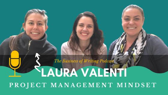 BOW 098 – Laura Valenti: Project Management Mindset