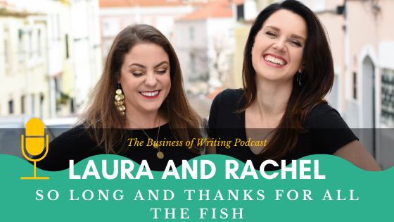 BOW 100 – Rachel and Laura: So Long And Thanks For All The Fish